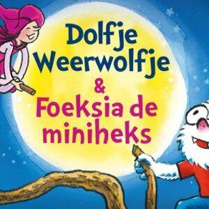 Dolfje Weerwolfje en Foeksia de Miniheks