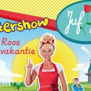 Juf Roos gaat op vakantie – Kinder voorstelling – Kaartjes