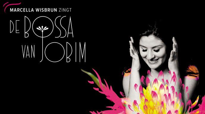 Marcella Wisbrun -De Bossa van Jobim – Theater tickets