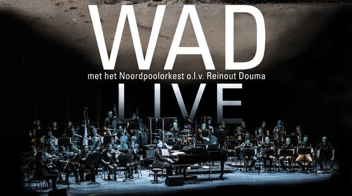 Wad Live – Noordpool Orkest – Theater tickets
