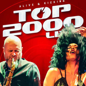 Top 2000 Live – (A)live and Kicking