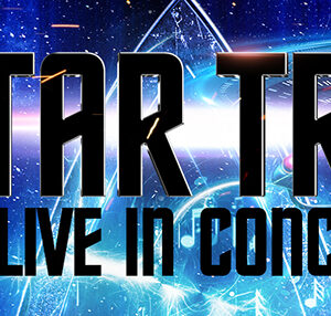 Star Trek – Live in Concert